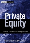 Private Equity: History, Governance, and Operations  (1118045254) cover image