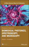 Photonics, Volume 4: Biomedical Photonics, Spectroscopy, and Microscopy (1118225554) cover image