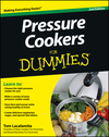 Pressure Cookers For Dummies, 2nd Edition