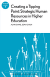 Creating a Tipping Point: Strategic Human Resources in Higher Education: ASHE Higher Education Report, Volume 38, Number 1 (1118388054) cover image