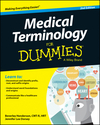 Medical Terminology For Dummies, 2nd Edition (1118944054) cover image