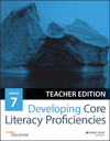 Developing Core Literacy Proficiencies, Grade 7, Teacher Edition (1119192854) cover image
