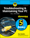Troubleshooting and Maintaining Your PC All-in-One For Dummies, 3rd Edition (1119378354) cover image