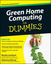 Green Home Computing For Dummies (0470550155) cover image