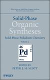thumbnail image: Solid-Phase Organic Syntheses Volume 2 Solid-Phase Palladium Chemistry