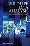 Wildlife DNA Analysis: Applications in Forensic Science (0470665955) cover image