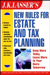 J.K. Lasser's New Rules for Estate and Tax Planning (0471233455) cover image