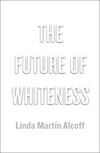 The Future of Whiteness (0745685455) cover image