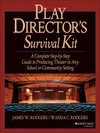 Play Director's Survival Kit: A Complete Step-by-Step Guide to Producing Theater in Any School or Community Setting (0876285655) cover image