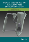 Process Intensification for Sustainable Energy Conversion (1118449355) cover image