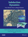 Subduction Dynamics: From Mantle Flow to Mega Disasters (1118888855) cover image