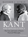 Kant and Applied Ethics: The Uses and Limits of Kant's Practical Philosophy (1118903455) cover image