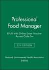 Professional Food Manager, 5e EPUB with Online Exam Voucher Access Code Set (1119381355) cover image