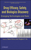 Drug Efficacy, Safety, and Biologics Discovery: Emerging Technologies and Tools  (0470225556) cover image