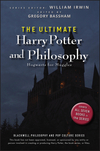 The Ultimate Harry Potter and Philosophy: Hogwarts for Muggles  (0470398256) cover image
