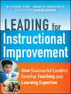 Leading for Instructional Improvement: How Successful Leaders Develop Teaching and Learning Expertise (0470542756) cover image