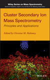 thumbnail image: Cluster Secondary Ion Mass Spectrometry: Principles and Applications