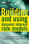 Building and Using Dynamic Interest Rate Models (0471495956) cover image