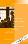 Implementing Transfer Associate Degrees: Perspectives From the States: New Directions for Community Colleges, Number 160, 2nd Edition (1118620356) cover image
