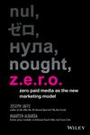 Z.E.R.O.: Zero Paid Media as the New Marketing Model (1118801156) cover image