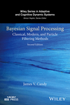 Bayesian Signal Processing: Classical, Modern, and Particle Filtering Methods, 2nd Edition (1119125456) cover image