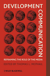Development Communication: Reframing the Role of the Media (1405187956) cover image