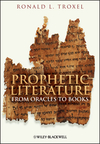 Prophetic Literature: From Oracles to Books (1405188456) cover image