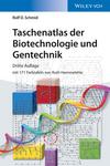 Taschenatlas der Biotechnologie und Gentechnik, 3rd Edition (3527806156) cover image