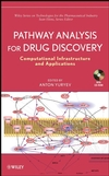 Pathway Analysis for Drug Discovery: Computational Infrastructure and Applications  (0470107057) cover image