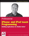 Professional iPhone and iPod touch Programming: Building Applications for Mobile Safari (0470251557) cover image