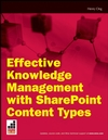 Effective Knowledge Management with Microsoft SharePoint Content Types (0470384557) cover image