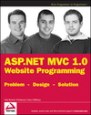 ASP.NET MVC 1.0 Website Programming: Problem - Design - Solution (0470410957) cover image