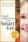 Smart Parenting for Smart Kids: Nurturing Your Child's True Potential (0470640057) cover image