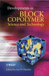 Developments in Block Copolymer Science and Technology (0470843357) cover image