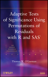 thumbnail image: Adaptive Tests of Significance Using Permutations of Residuals with R and SAS