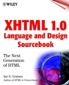 XHTML 1.0 Language and Design Sourcebook: The Next Generation HTML (0471374857) cover image