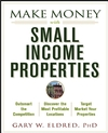 Make Money with Small Income Properties (0471481157) cover image