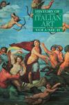 History of Italian Art, Volume II (0745617557) cover image