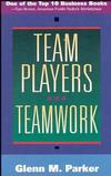 Team Players and Teamwork: The New Competitive Business Strategy (0787901857) cover image