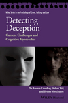 Detecting Deception: Current Challenges and Cognitive Approaches (1118509757) cover image