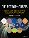 thumbnail image: Dielectrophoresis: Theory, Methodology and Biological Applications