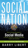 Social Nation: How to Harness the Power of Social Media to Attract Customers, Motivate Employees, and Grow Your Business (0470890258) cover image