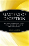 Masters of Deception: The Worldwide White-Collar Crime Crisis and Ways to Protect Yourself (0471133558) cover image