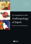 A Companion to the Anthropology of Japan (0631229558) cover image