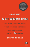 thumbnail image: Instant Networking: The simple way to build your business network and see results in just 6 months