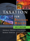 Taxation for Decision Makers, 2012 Edition (1118091558) cover image