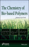The Chemistry of Bio-based Polymers (1118837258) cover image