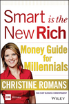 Smart is the New Rich: Money Guide for Millennials (1118949358) cover image