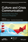 Culture and Crisis Communication: Transboundary Cases from Nonwestern Perspectives (1119009758) cover image