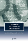 Conformism and Critique in Liberal Society (1405138858) cover image